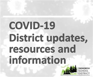 COVID-19 - District updates, resources and information